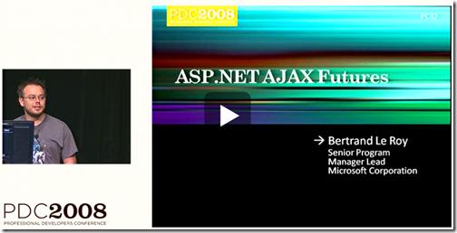 PDC 2008 ASP.NET AJAX Futures