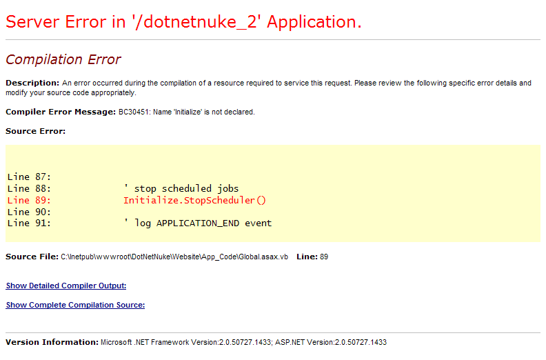 Compiler Error Message: BC30451: Name 'Initialize' is not declared.