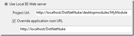 Project Url: http://localhost/DotNetNuke/desktopmodules/MyModule,  Override application root URL: http://localhost/DotNetNuke