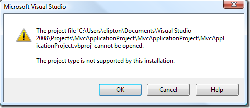 Visual Studio error message: The project type is not supported by this installation