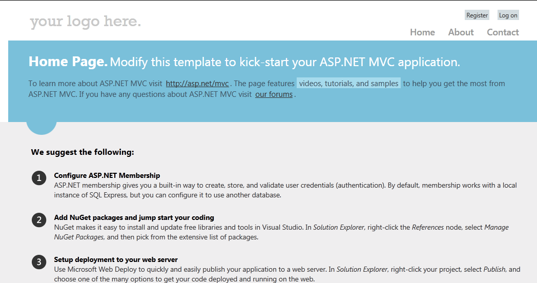 The Project Templates That Are Used To Create New Asp Net Mvc 4 Projects Have Been Updated And Provide A Nice Modern Looking User Interface